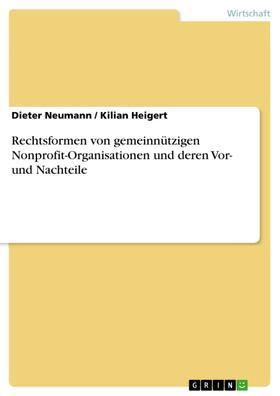 Rechtsformen von gemeinnützigen Nonprofit-Organisationen und deren Vor- und Nachteile