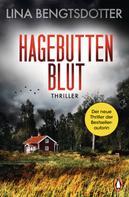 Lina Bengtsdotter: Hagebuttenblut ★★★★
