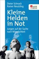 Dieter Schnack: Kleine Helden in Not ★★★★