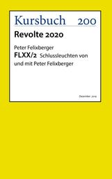 FLXX 2 | Schlussleuchten von und mit Peter Felixberger
