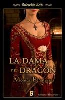 Mónica Peñalver: La dama y el dragón (Medieval 1)