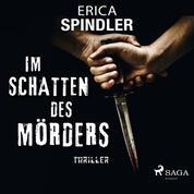 Im Schatten des Mörders - Thriller