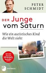 Der Junge vom Saturn - Wie ein autistisches Kind die Welt sieht