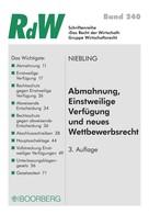 Jürgen Niebling: Abmahnung, Einstweilige Verfügung und neues Wettbewerbsrecht