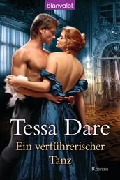 Ein verführerischer Tanz - Roman