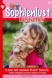Sophienlust Bestseller 43 – Familienroman - Lasst mir meinen Kater Smarty