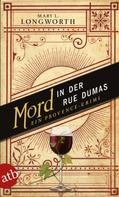 Mary L. Longworth: Mord in der Rue Dumas ★★★★