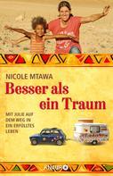 Nicole Mtawa: Besser als ein Traum ★★★★★