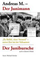 Michael Schulze: Andreas M. – Der Junimann ★★★