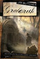 Jim Butcher: Grabesruh ★★★★★