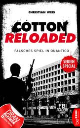 Cotton Reloaded: Falsches Spiel in Quantico - Serienspecial