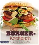 Barbara Kunze: Das Burger-Kochbuch ★★★★★