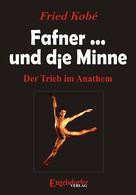Fried Kobé: Fafner ... und die Minne