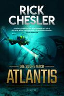 Rick Chesler: DIE SUCHE NACH ATLANTIS ★★★