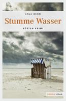 Anja Behn: Stumme Wasser ★★★★