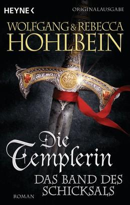 Die Templerin – Das Band des Schicksals