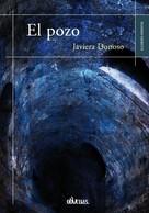 Javiera Donoso: El pozo