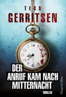 Tess Gerritsen: Der Anruf kam nach Mitternacht ★★★★