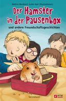Bettina Wendland: Der Hamster in der Pausenbox ★★★★★