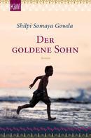 Shilpi Somaya Gowda: Der goldene Sohn ★★★★★