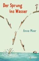Anne Maar: Der Sprung ins Wasser ★★