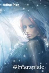 Winterspiele - Erotische Kurzgeschichte