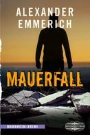Alexander Emmerich: Mauerfall ★★★★