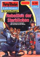 Robert Feldhoff: Perry Rhodan 1587: Rebellion der Sterblichen ★★★★★