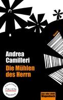 Andrea Camilleri: Die Mühlen des Herrn ★★★★