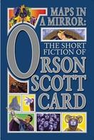 Orson Scott Card: Maps in a Mirror