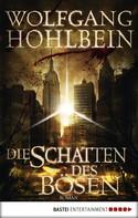 Wolfgang Hohlbein: Die Schatten des Bösen ★★★★
