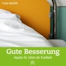 Frauke Bielefeldt: Gute Besserung