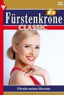 Melanie Rhoden: Fürstenkrone Classic 22 – Adelsroman