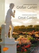 Sabine Zessin: Herrenhäuser Gärten: Großer Garten
