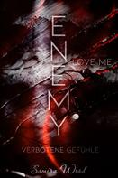 Samira Wood: Enemy, love me