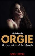 Mira Knight: ORGIE