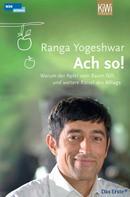 Ranga Yogeshwar: Ach so! ★★★★