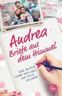 Karsten Kehr: Andrea – Briefe aus dem Himmel ★★★★