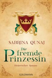 Die fremde Prinzessin - Ein Geraldines-Roman 4 - Historischer Roman