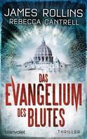 James Rollins: Das Evangelium des Blutes ★★★★