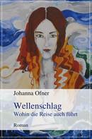 Johanna Ofner: Wellenschlag