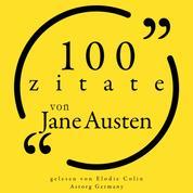 100 Zitate von Jane Austen - Sammlung 100 Zitate