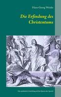 Hans-Georg Weiske: Die Erfindung des Christentums
