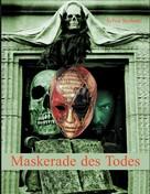 Sylvia Seyboth: Maskerade des Todes