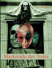 Maskerade des Todes