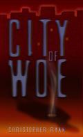 Christopher Ryan: City of Woe