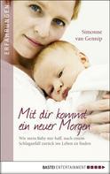 Simonne van Gennip: Mit dir kommt ein neuer Morgen ★★★★
