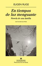 En tiempos de luz menguante - Novela de una familia