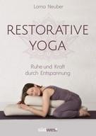 Lorna Neuber: Restorative Yoga ★★★★