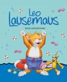 Anna Casalis: Leo Lausemaus lernt schwimmen ★★★★
